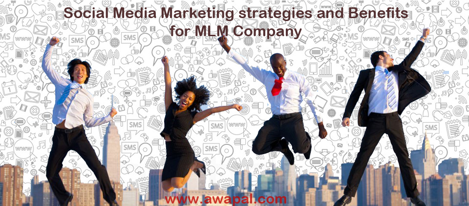 Social-Media-Marketing-strategies-and-Benefits-Facebook-Google-Twitter-for-MLM-Company