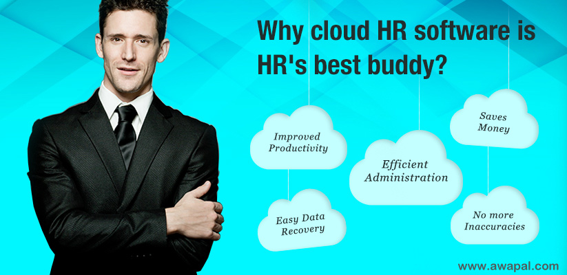 Why cloud HR software is HR's best buddy? - Awapal Solutions