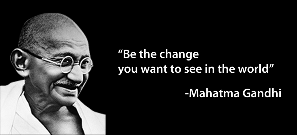 mahatma-gandhi-education-quotes-Be-the-change-you-want-to-see-in-the-world